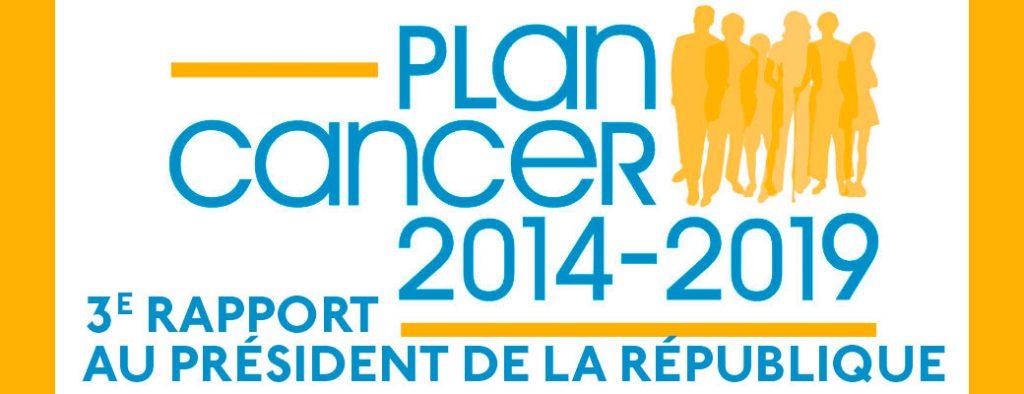 plan cancer 2014-2019 : 3e rapport au Président de la République