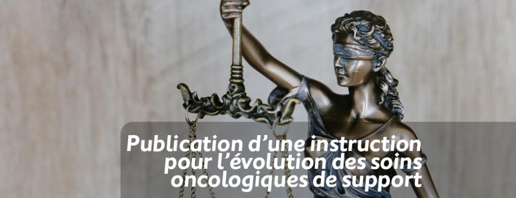 Publication d'une instruction pour l'évolution des soins oncologiques de support