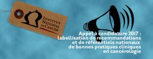Labellisation de recommandations et de référentiels nationaux de bonnes pratiques cliniques en cancérologie