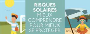 Risques solaires : mieux comprendre pour mieux se protéger