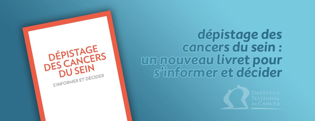 Dépistage organisé du cancer du sein : un nouveau livret pour s'informer et décider