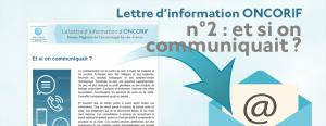 Lettre d'information ONCORIF n°2 : et si on communiquait ?