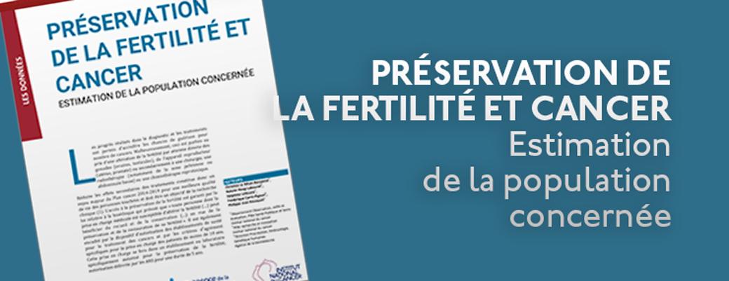 Préservation de la fertilité et cancer – Estimation de la population concernée