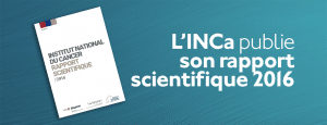 L'INCa publie son rapport scientifique 2016