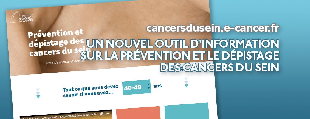 cancersdusein.e-cancer.fr : un nouvel outil d'information sur la prévention et le dépistage des cancers du sein