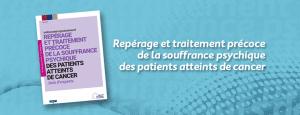 Repérage et traitement précoce de la souffrance psychique des patients atteints de cancer