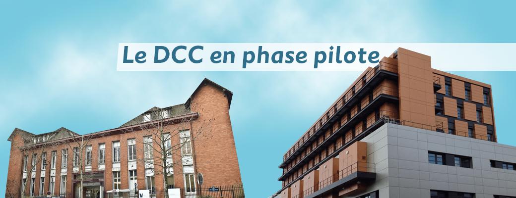 Le DCC en phase pilote