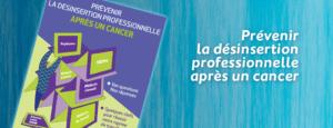 Prévenir la désinsertion professionnelle après un cancer