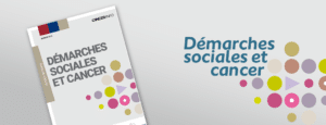 Démarches sociales et cancer