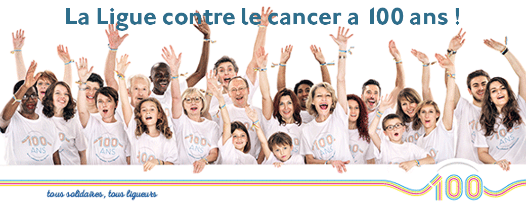 La Ligue contre le cancer a 100 ans !