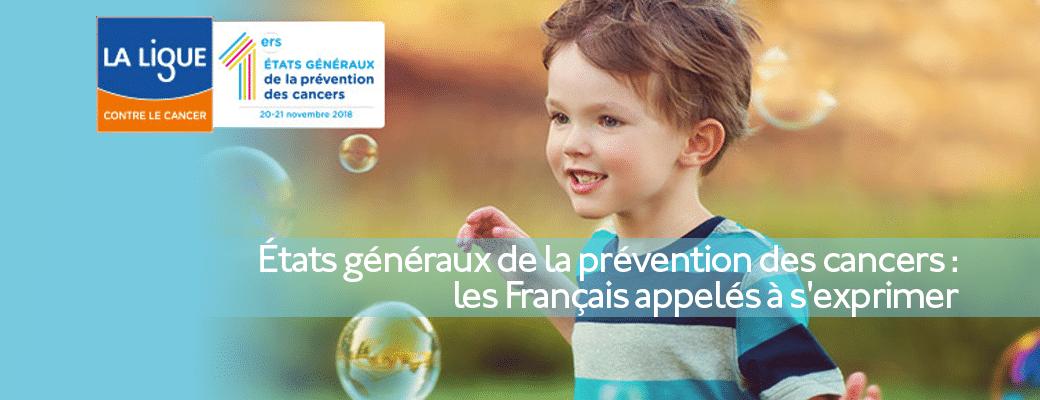 États généraux de la prévention des cancers : les Français appelés à s'exprimer