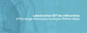 Labellisation des référentiels d'Oncologie Thoracique