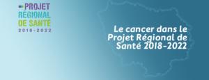 Le Projet Régional de Santé 2018-2022 adopté