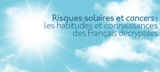 db626ab7fee7bd Risques solaires et cancers   les habitudes et connaissances des ...