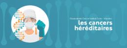 Observatoire Cancer Institut Curie – Viavoice : les cancers héréditaires
