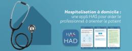 Hospitalisation à domicile : une appli HAS pour aider le professionnel à orienter le patient