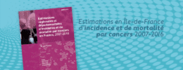 Estimations en Île-de-France d'incidence et de mortalité par cancers en France, 2007-2016
