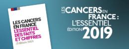 Les cancers en France : l'essentiel - édition 2019