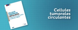 Cellules tumorales circulantes