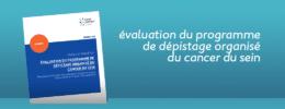 évaluation du programme de dépistage organisé du cancer du sein