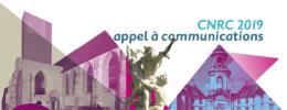 CNRC 2019 : appel à communications