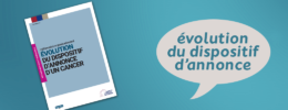 Evolution du dispositif d'annonce