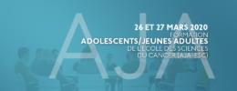 Formation Adolescents/Jeunes Adultes de l'Ecole des Sciences du Cancer (AJA-ESC)
