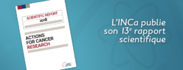 L'INCa publie son 13e rapport scientifique