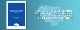 Publication d'un référentiel régional pour le déploiement des DAC