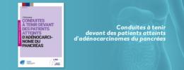 Conduites à tenir devant des patients atteints d'adénocarcinomes du pancréas