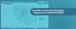 Covid-19 : soutien des dispositifs d'appui à la coordination (DAC)